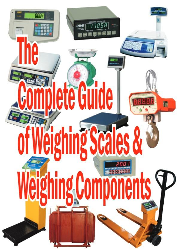 Vol 1 : The Complete Guide of Weighing Scales & Weighing Components