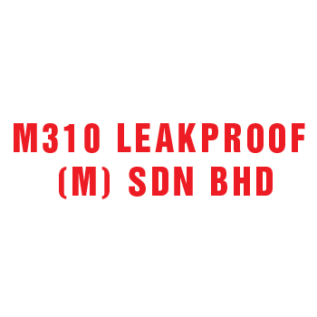 M310 Leakproof (M) Sdn Bhd