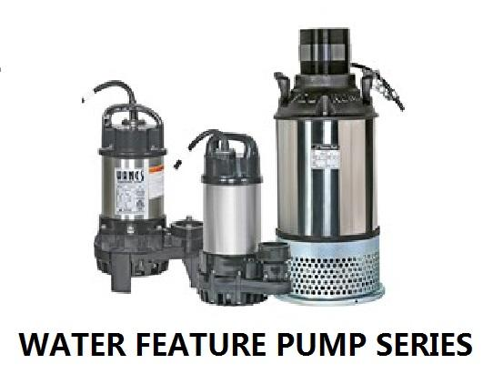 Water Feature Pump Series