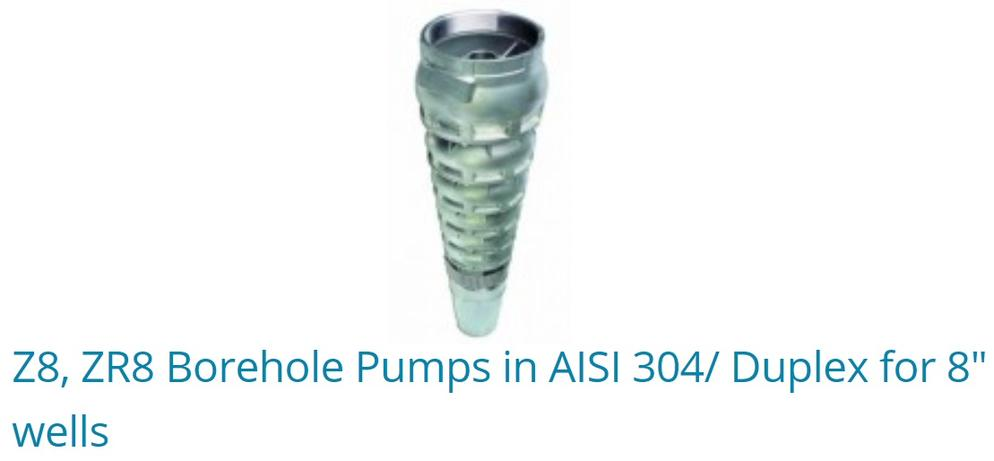 "Z8, ZR8 Borehole Pumps In AISI 304/ Duplex For 8"" Wells"