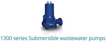 1300 Series submersible wastewater pumps