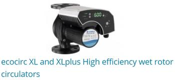 ECOCIRC XL and XLplus high efficiency wet rotor circulators