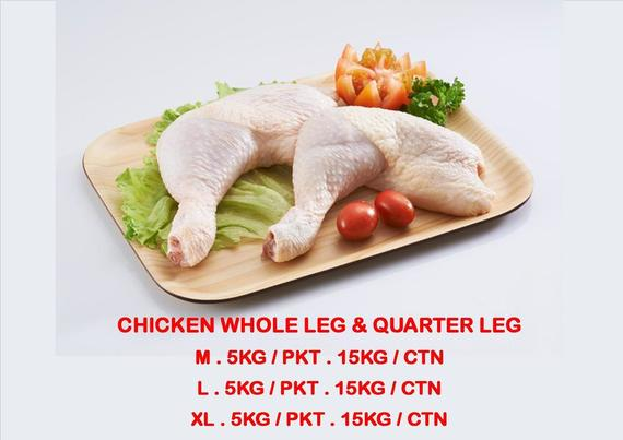 CHICKEN WHOLE LEG & QUARTER LEG