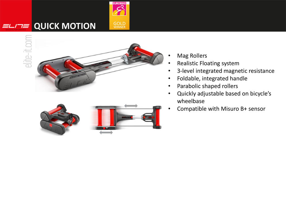 Elite Quick Motion
